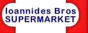 Ioannides Bros supermarket